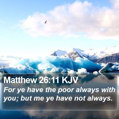 Matthew 26:11 KJV Bible Verse Image