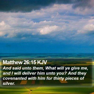 Matthew 26:15 KJV Bible Verse Image