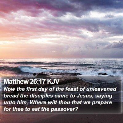 Matthew 26:17 KJV Bible Verse Image