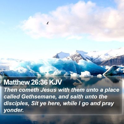Matthew 26:36 KJV Bible Verse Image