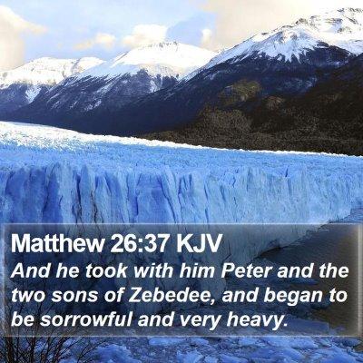 Matthew 26:37 KJV Bible Verse Image