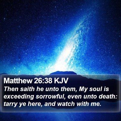 Matthew 26:38 KJV Bible Verse Image