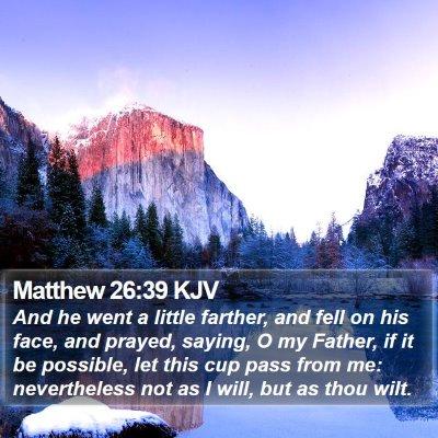 Matthew 26:39 KJV Bible Verse Image