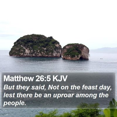 Matthew 26:5 KJV Bible Verse Image