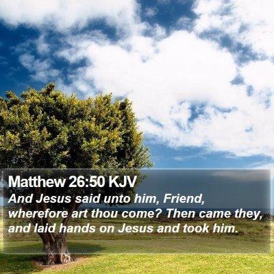 Matthew 26:50 KJV Bible Verse Image