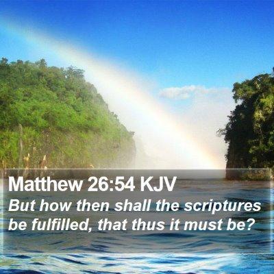 Matthew 26:54 KJV Bible Verse Image