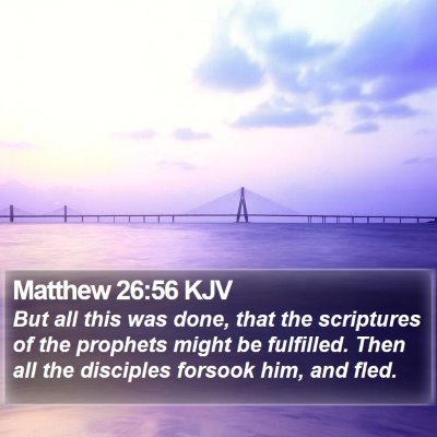 Matthew 26:56 KJV Bible Verse Image