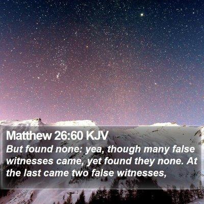 Matthew 26:60 KJV Bible Verse Image