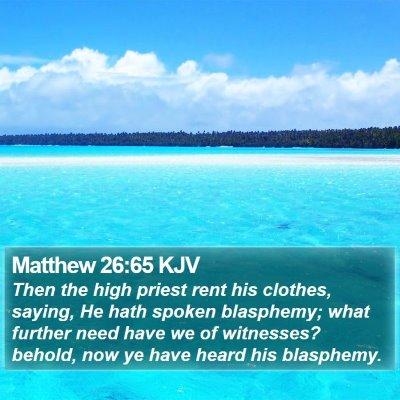 Matthew 26:65 KJV Bible Verse Image