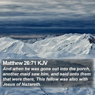 Matthew 26:71 KJV Bible Verse Image