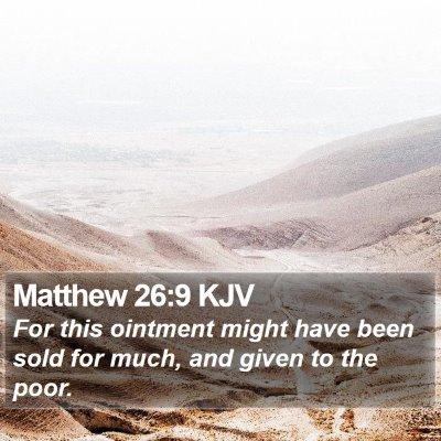 Matthew 26:9 KJV Bible Verse Image