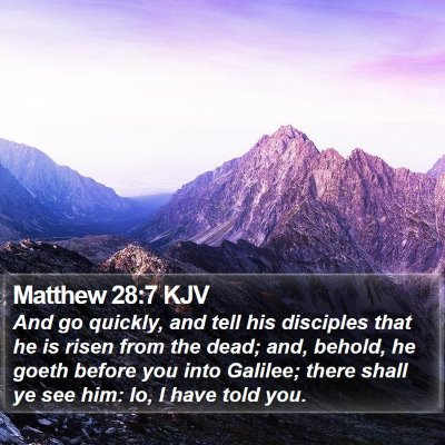 Matthew 28:7 KJV Bible Verse Image