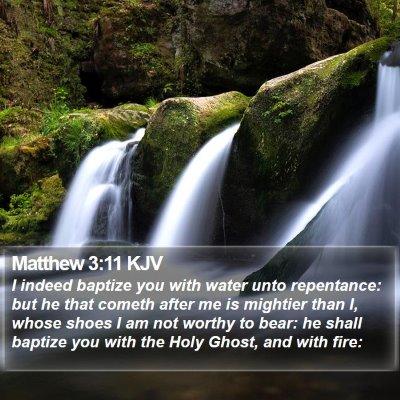 Matthew 3:11 KJV Bible Verse Image