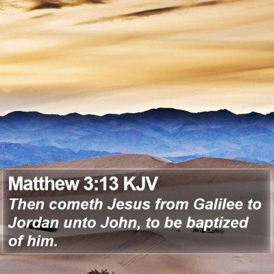 Matthew 3:13 KJV Bible Verse Image
