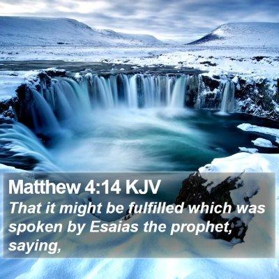 Matthew 4:14 KJV Bible Verse Image