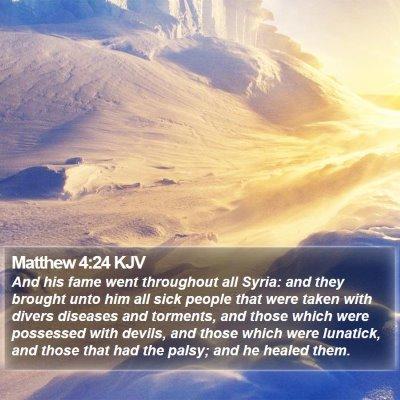 Matthew 4:24 KJV Bible Verse Image