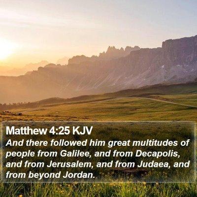 Matthew 4:25 KJV Bible Verse Image