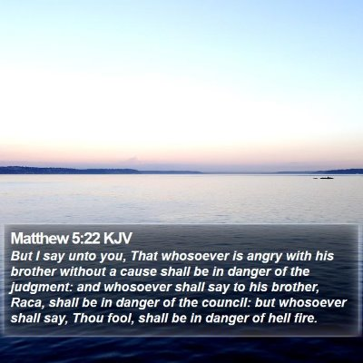 Matthew 5:22 KJV Bible Verse Image