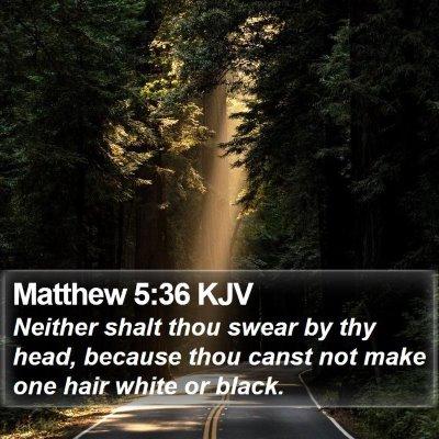 Matthew 5:36 KJV Bible Verse Image