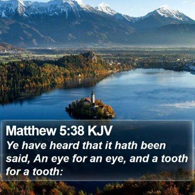 Matthew 5:38 KJV Bible Verse Image
