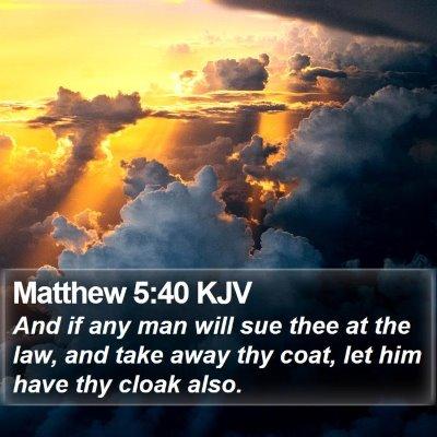 Matthew 5:40 KJV Bible Verse Image