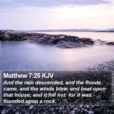Matthew 7:25 KJV Bible Verse Image