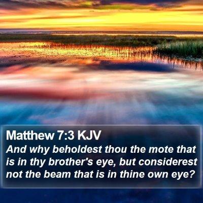 Matthew 7:3 KJV Bible Verse Image