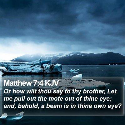 Matthew 7:4 KJV Bible Verse Image