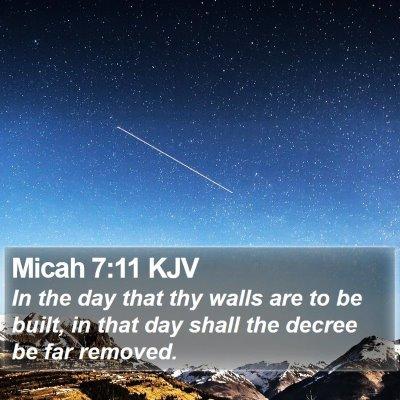 Micah 7:11 KJV Bible Verse Image