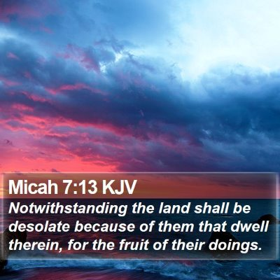 Micah 7:13 KJV Bible Verse Image