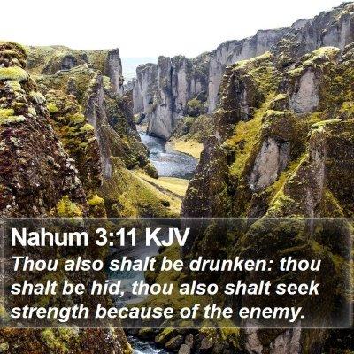Nahum 3:11 KJV Bible Verse Image