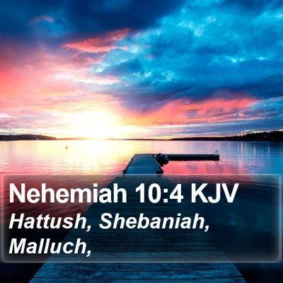 Nehemiah 10:4 KJV Bible Verse Image