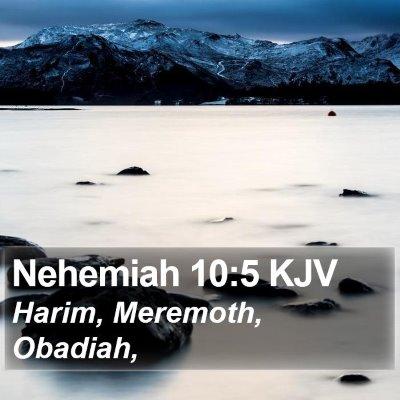 Nehemiah 10:5 KJV Bible Verse Image