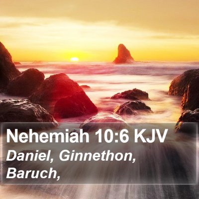 Nehemiah 10:6 KJV Bible Verse Image