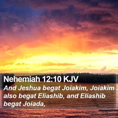 Nehemiah 12:10 KJV Bible Verse Image