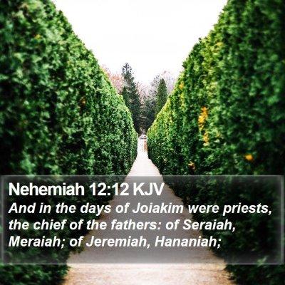Nehemiah 12:12 KJV Bible Verse Image