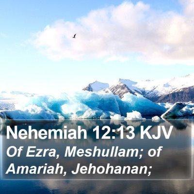 Nehemiah 12:13 KJV Bible Verse Image