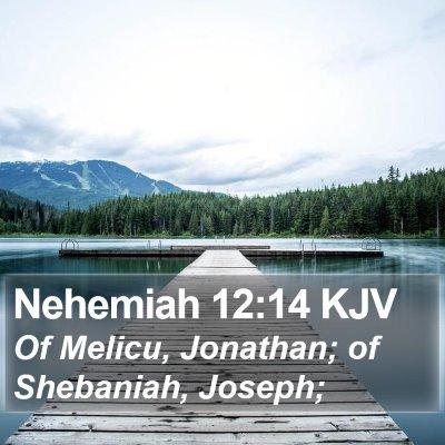 Nehemiah 12:14 KJV Bible Verse Image