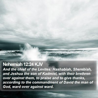 Nehemiah 12:24 KJV Bible Verse Image