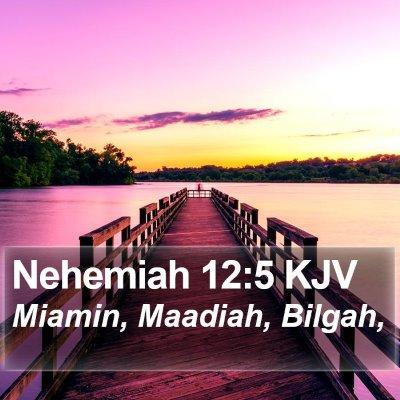 Nehemiah 12:5 KJV Bible Verse Image