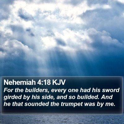 Nehemiah 4:18 KJV Bible Verse Image