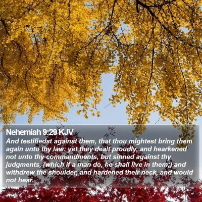 Nehemiah 9:29 KJV Bible Verse Image