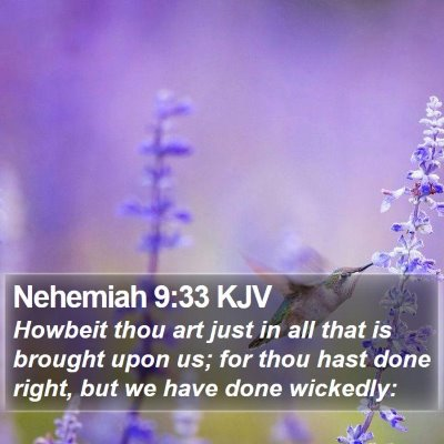 Nehemiah 9:33 KJV Bible Verse Image