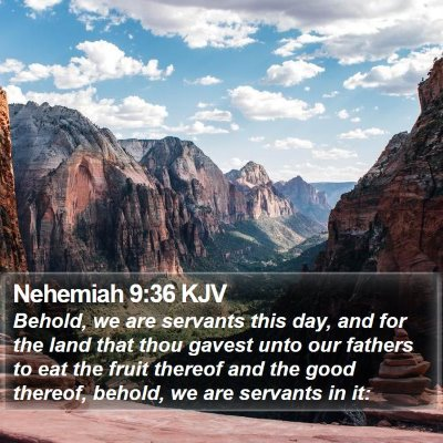 Nehemiah 9:36 KJV Bible Verse Image