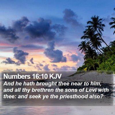 Numbers 16:10 KJV Bible Verse Image