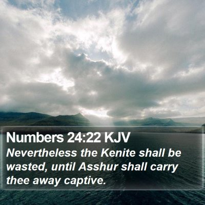 Numbers 24:22 KJV Bible Verse Image