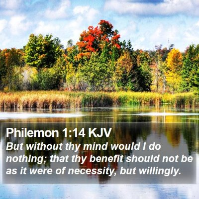 Philemon 1:14 KJV Bible Verse Image