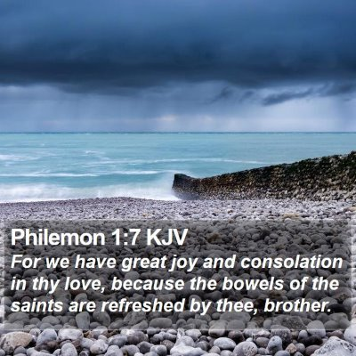 Philemon 1:7 KJV Bible Verse Image