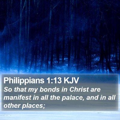 Philippians 1:13 KJV Bible Verse Image