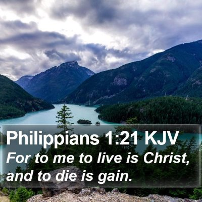 Philippians 1:21 KJV Bible Verse Image